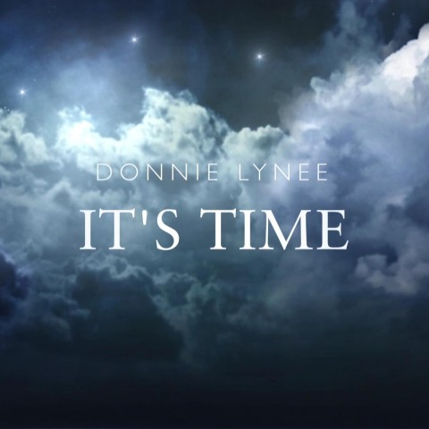"Donnie Lynee ""It's Time"" Video"